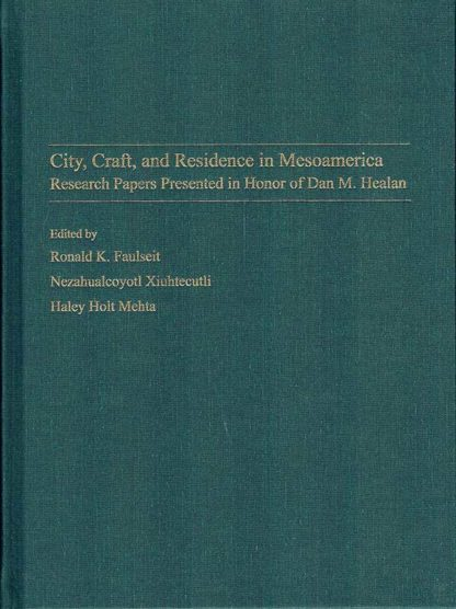 City, State, and Residence in Mesoamerica